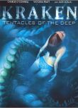 電影 北海巨妖 Kraken Tentacles Of The Deep (2006)